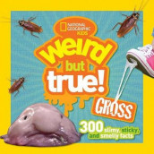 Weird But True Gross 300 Slimy, Sticky, and Smelly Facts av NATIONAL GEOGRAPHIC KIDS (Innbundet)