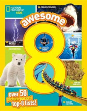 Awesome 8 Over 50 Picture-Packed Top 8 Lists av NATIONAL GEOGRAPHIC KIDS (Innbundet)