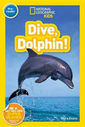 Nat Geo Readers Dive, Dolphin Pre-Reader av NATIONAL GEOGRAPHIC KIDS (Innbundet)