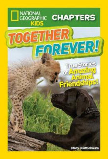National Geographic Kids Chapters: Together Forever av Mary Quattlebaum (Heftet)