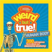 Weird But True Human Body av NATIONAL GEOGRAPHIC KIDS (Innbundet)
