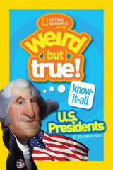 Omslag - Weird But True Know-It-All: U.S. Presidents