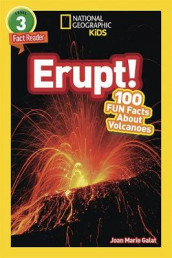 National Geographic Readers: Erupt! 100 Fun Facts about Volcanoes (L3) av Joan Marie Galat (Innbundet)