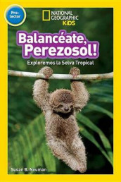 National Geographic Readers: Balanceate, Perezoso! (Swing, Sloth!) av NATIONAL GEOGRAPHIC KIDS (Innbundet)