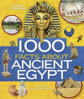 1,000 Facts About Ancient Egypt av National Geographic Kids (Innbundet)