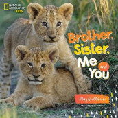 Brother, Sister, Me, and You av National Geographic Kids (Innbundet)
