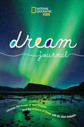National Geographic Kids Dream Journal av National Geographic Kids (Innbundet)