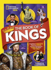 The Book of Kings av Caleb Magyar, National Geographic Kids og Stephanie Warren Drimmer (Innbundet)