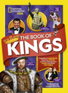 The Book of Kings av National Geographic Kids, Stephanie Warren Drimmer og Caleb Magyar (Innbundet)