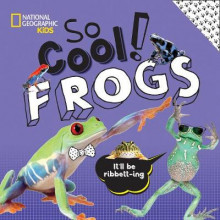 So Cool: Frogs av National Geographic Kids og Crispin Boyer (Innbundet)