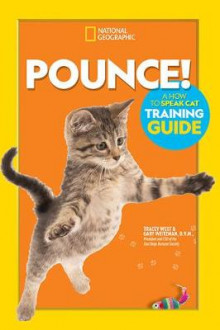 Pounce! a How to Speak Cat Training Guide av Dr Gary Weitzman (Innbundet)