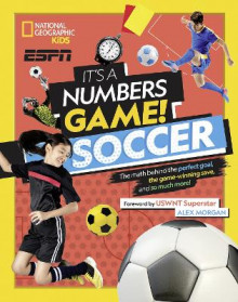 It's a Numbers Game: Soccer av National Geographic Kids (Innbundet)