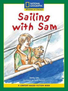 Content-Based Readers Fiction Fluent (Science): Sailing with Sam av Jenny Lee (Heftet)