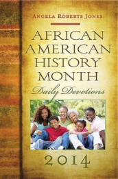 African American History Month Daily Devotions 2014 av Angela R Jones (Heftet)
