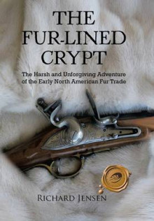 The Fur-Lined Crypt av Richard Jensen (Innbundet)