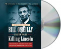 Killing Lincoln av Bill O'Reilly og Martin Dugard (Lyd-CD)