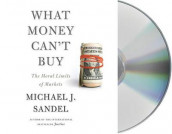 What Money Can't Buy av Michael J Sandel (Lydbok-CD)