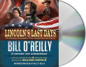 Lincoln's Last Days av Dwight Jon Zimmerman og Bill O'Reilly (Lyd-CD)