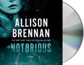 Notorious av Allison Brennan (Lydbok-CD)