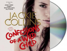 Confessions of a Wild Child av Jackie Collins (Lydbok-CD)