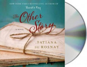 The Other Story av Tatiana De Rosnay (Lydbok-CD)