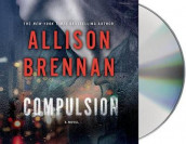 Compulsion av Allison Brennan (Lydbok-CD)