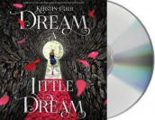 Dream a Little Dream av Kerstin Gier (Lydbok-CD)