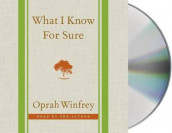 What I Know for Sure av Oprah Winfrey (CD-ROM)