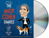 The Andy Cohen Diaries av Andy Cohen (Lydbok-CD)