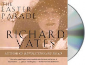 The Easter Parade av Richard Yates (Lydbok-CD)