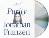 Purity av Jonathan Franzen (Lydbok-CD)