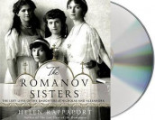 The Romanov Sisters av Helen Rappaport (Lydbok-CD)