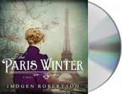 The Paris Winter av Imogen Robertson (Lydbok-CD)