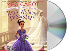 Royal Wedding Disaster: From the Notebooks of a Middle School Princess av Meg Cabot (Lydbok-CD)