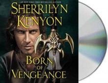 Born of Vengeance av Sherrilyn Kenyon (Lydbok-CD)
