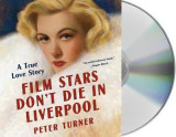 Omslag - Film Stars Don't Die in Liverpool