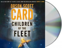 Children of the Fleet av Orson Scott Card (Lydbok-CD)
