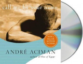 Call Me by Your Name av Andre Aciman (Lydbok-CD)