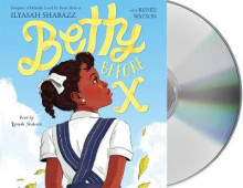 Betty Before X av Ilyasah Shabazz (Lydbok-CD)