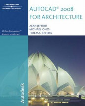 AutoCAD 2008 for Architecture av Alan Jefferis og Mike Jones (Heftet)