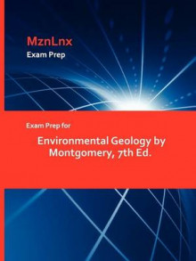 Exam Prep for Environmental Geology by Montgomery, 7th Ed. av Montgomery (Heftet)
