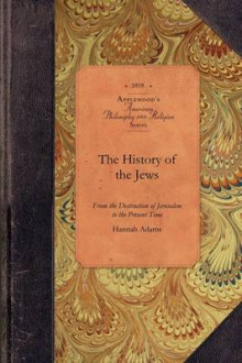 History of the Jews av Hannah Adams (Heftet)