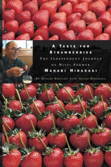 A Taste for Strawberries av Manabi Hirasaki og Naomi Hirahara (Heftet)