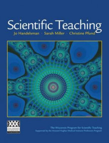 Scientific Teaching av Jo Handelsman, Sarah Miller og Christine Pfund (Innbundet)