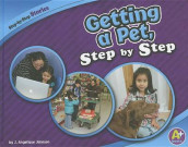 Getting a Pet, Step by Step av Judith Angelique Johnson (Innbundet)