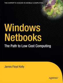 Windows Netbooks av Paul Mutton og James Floyd Kelly (Heftet)