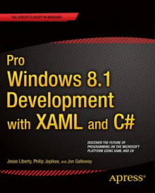 Pro Windows 8.1 Development with XAML and C# av Jesse Liberty, Jon Galloway og Philip Japikse (Heftet)