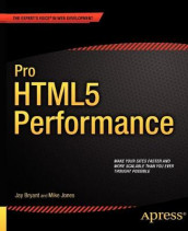 Pro HTML5 Performance av Jay Bryant og Mike Jones (Heftet)
