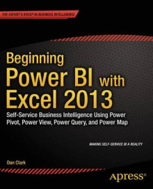 Beginning Power BI with Excel 2013 av Dan Clark (Heftet)