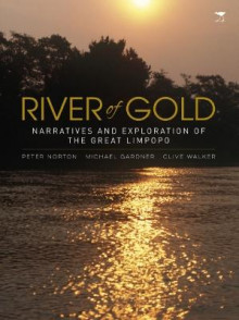 River of Gold av Mike Gardner, Peter Norton og Clive Walker (Heftet)